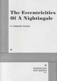 The Eccentricities of a Nightingale.