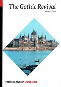 The Gothic Revival (World of Art)