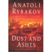 Dust and Ashes (Arbat Trilogy, Vol 3)