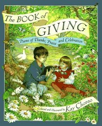 The Book of Giving : Poems of Thanks, Praise and Celebration