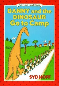 Danny and the Dinosaur Go to Camp (I Can Read Book, Level 1)