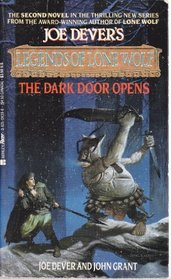 The Dark Door Opens (Joe Dever's Legends of Lone Wolf, Book 2)