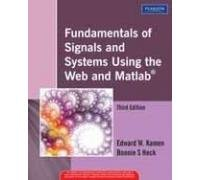 Fundamentals of Signals and Systems Using the Web and MATLAB