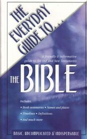 The Everyday Guide to the Bible
