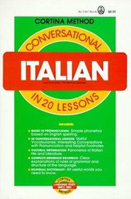 Conversational Italian in 20 Lessons