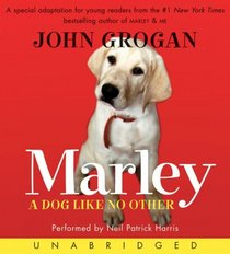 Marley: A Dog Like No Other (Audio CD) (Unabridged)