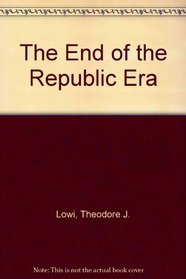 The End of the Republic Era