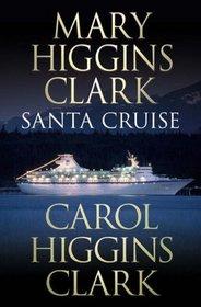 Santa Cruise (Alvirah Meehan Regan Reilley)