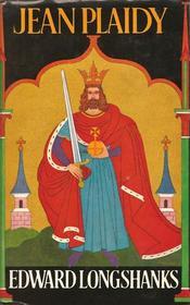Edward Longshanks (The Seventh volume in the Plantagenet Saga)