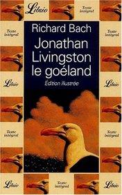 Jonathon Livingston Le Goeland (French Edition)
