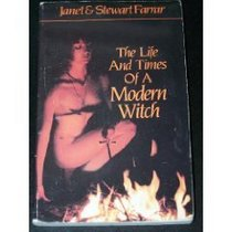 Life and Times of a Modern Witch