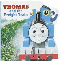 Thomas and the Freight Train (A Chunky Book(R))