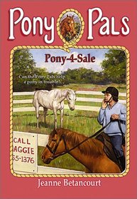 Pony-4-Sale (Pony Pals (Hardcover))