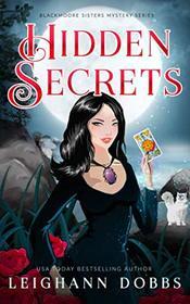 Hidden Secrets (Blackmoore Sisters Cozy Mysteries)