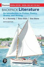 BACKPACK LITERATURE: An Introduction to Fiction, Poetry, Drama, and Writing (6th Edition)