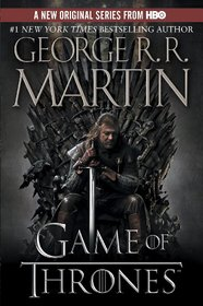 A Game of Thrones (Song of Ice and Fire, Bk 1)