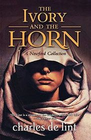 The Ivory and the Horn (Newford)