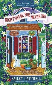 Nightshade for Warning (Enchanted Garden, Bk 2)