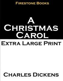 A Christmas Carol: Extra Large Print