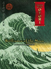 Brilliance of the Moon: Battle for Marnayama Episode 5 (Tales of the Otori)