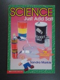 Science: Just Add Salt