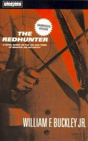 The Redhunter : A Novel Based on the Life and Times of Senator Joe McCarthy