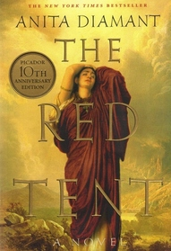 The Red Tent (Tenth Anniversary Edition)