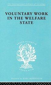 Volunt Work&Welf State Ils 197 (International Library of Sociology)