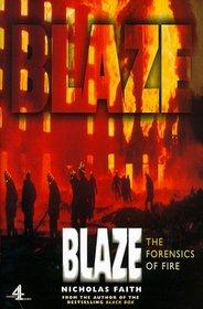 Blaze: The Forensics of Fire
