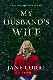 My Husband's Wife (Large Print)