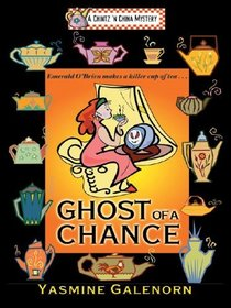 Ghost of a Chance (Chintz 'n China, Bk 1) (Large Print)