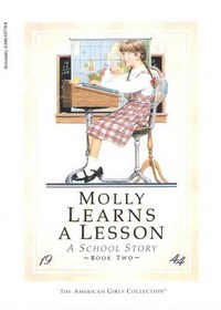 Molly Learns a Lesson: A School Story (American Girls: Molly, Bk 2)