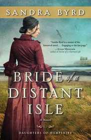 Bride of a Distant Isle (Daughters of Hampshire, Bk 2)