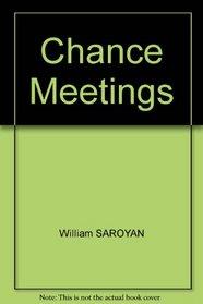 Chance Meetings