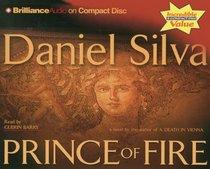 Prince of Fire (Gabriel Allon, Bk 5) (Audio CD) (Abridged)