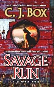 Savage Run: A Joe Pickett Novel (Joe Pickett Novels (Prebound))