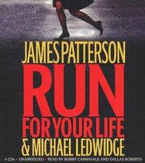 Run for Your Life (Michael Bennett, Bk 2) (Audio CD) (Unabridged)