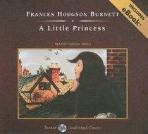 A Little Princess, with eBook (Tantor Unabridged Classics)