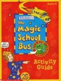 The Magic School Bus: Activity Guide, Season 2 (Scholastic's The Magic School Bus, Season 2)