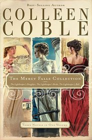 The Mercy Falls Collection: The Lightkeeper's Daughter / The Lightkeeper's Bride / The Lightkeeper's Ball (Mercy Falls, Bks 1-3)