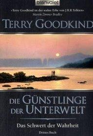 Die Gunstlinge der Unterwelt (Blood of the Fold) (Sword of Truth, Bk 3) (German Edition)