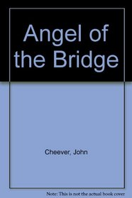 Angel of the Bridge