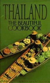 Thailand: The Beautiful Cookbook (Beautiful Cookbook)