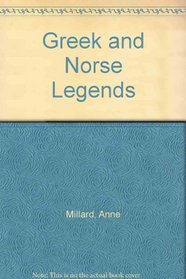 Greek and Norse Legends (Myths  Legends Series)