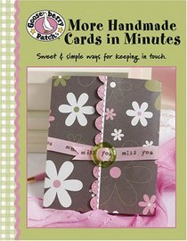 Gooseberry Patch More Handmade Cards in Minutes (Leisure Arts #4350)