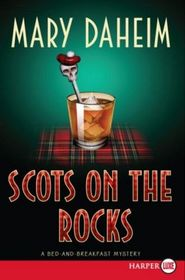 Scots on the Rocks (Bed-And-Breakfast, Bk 23) (Larger Print)