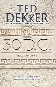30 D.C.: Una novella (Spanish Edition)