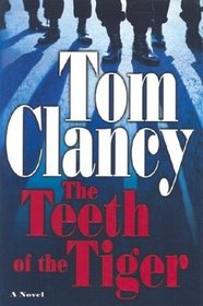 The Teeth of the Tiger (Jack Ryan, Bk 12)