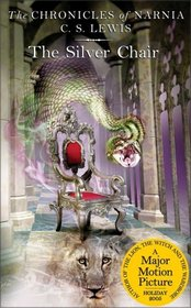 The Silver Chair (Chronicles of Narnia)