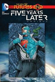 Futures End: Five Years Later Omnibus